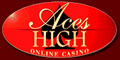 Aces High Online Casino. Download our free casino software, get bonus and get high.
