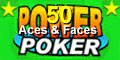 Aces and Faces 50 play poker.