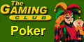 Poker in the Gaming Club. Online poker room, signup bonus.